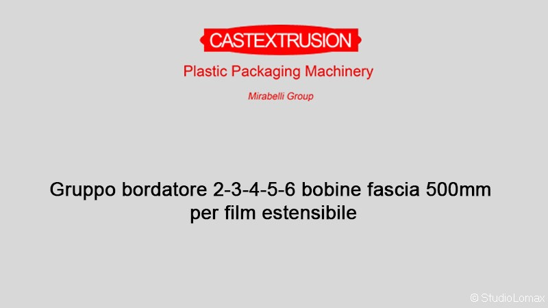 Gruppobordatore2-3-4-5-6bobinefascia500mmperfilmestensibile