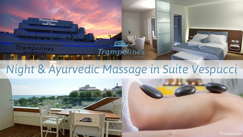 Night & Ayurvedic Massage in Suite Vespucci